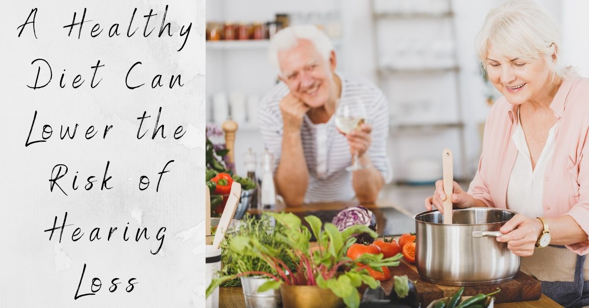Reduce Your Risk of Hearing Loss with a Healthy Diet