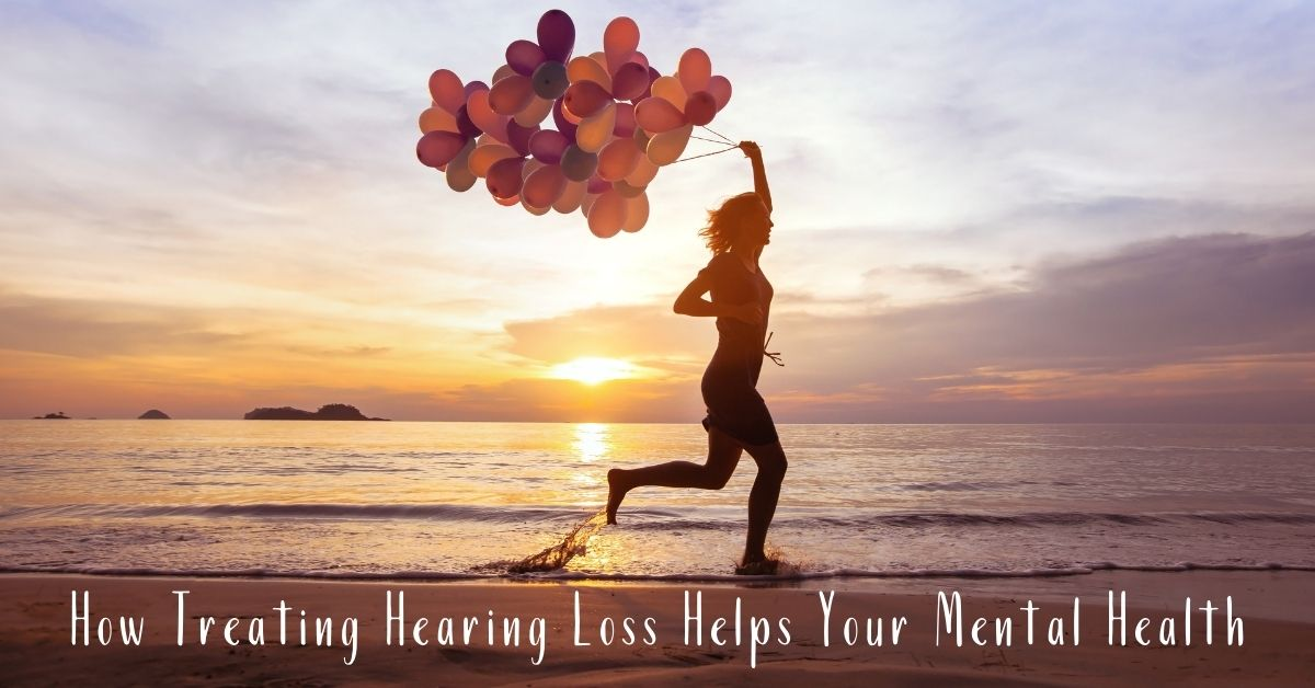 How Treating Hearing Loss Helps Your Mental Health